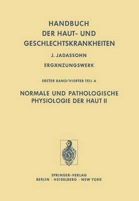 Normale Und Pathologische Physiologie Der Haut II
