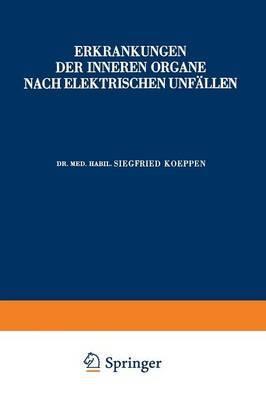 Erkrankungen Der Inneren Organe Nach Elektrischen Unfallen