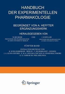 Handbuch Der Experimentellen Pharmakologie -- Erg nzungswerk: F nfter Band