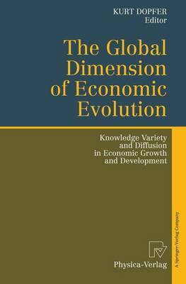 The Global Dimension of Economic Evolution: Knowledge Variety and Diffusion in Economic Growth and Development