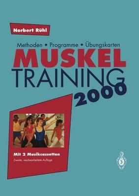 Muskel Training 2000: Methoden Programme Ubungskarten