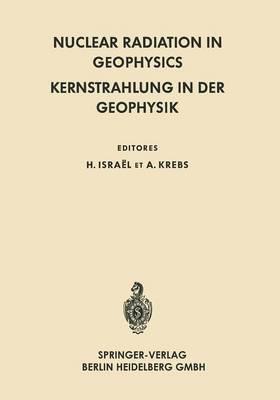 Nuclear Radiation in Geophysics / Kernstrahlung in der Geophysik