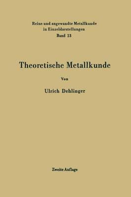 Theoretische Metallkunde