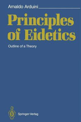 Principles of Eidetics: Outline of a Theory