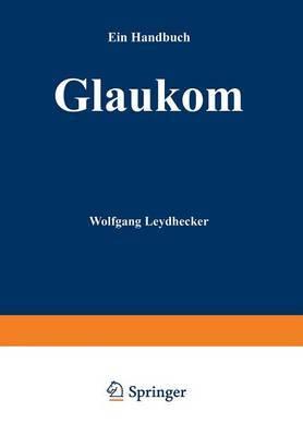 Glaukom: Ein Handbuch