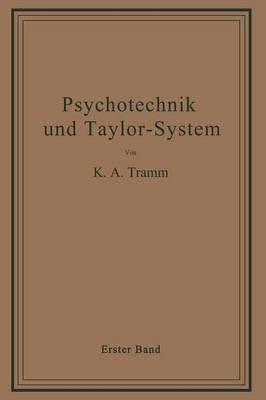 Psychotechnik Und Taylor-System: Erster Band: Arbeitsuntersuchungen