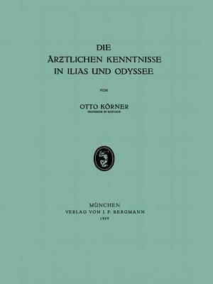 Die AR Tlichen Kenntnisse in Ilias Und Odyssee