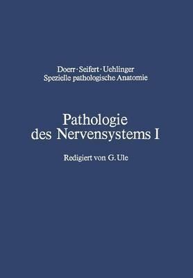 Pathologie Des Nervensystems I: Durchblutungsst rungen Und Gef  erkrankungen Des Zentralnervensystems
