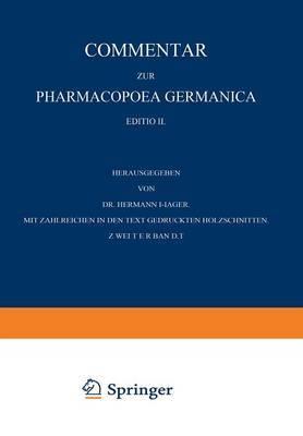 Commentar Zur Pharmacopoea Germanica: Zweiter Band