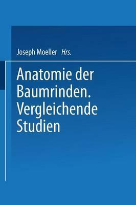 Anatomie Der Baumrinden: Vergleichende Studien