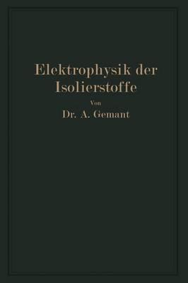 Elektrophysik Der Isolierstoffe