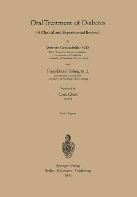 Oral Treatment of Diabetes: A Clinical and Experimental Review