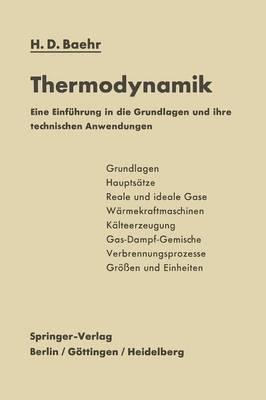 Thermodynamik: Eine Einf hrung in Die Grundlagen Und Ihre Technischen Anwendungen