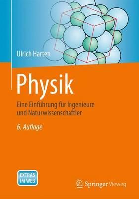 Physik: Eine Einfuhrung Fur Ingenieure Und Naturwissenschaftler