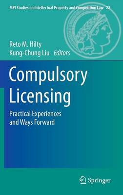 Compulsory Licensing: Practical Experiences and Ways Forward