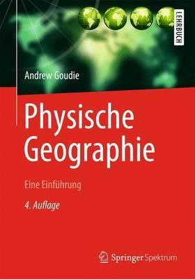 Physische Geographie: Eine Einfuhrung