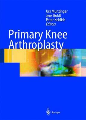Primary Knee Arthroplasty