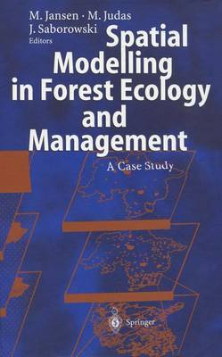 Spatial Modelling in Forest Ecology and Management: A Case Study