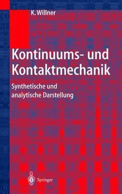 Kontinuums- Und Kontaktmechanik: Synthetische Und Analytische Darstellung