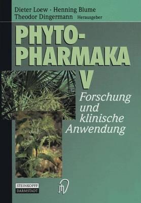 Phytopharmaka V: Forschung und Klinische Anwendung