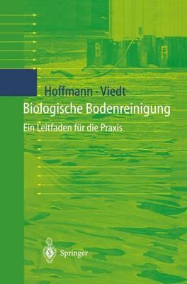 Biologische Bodenreinigung: Ein Leitfaden Fur Die Praxis