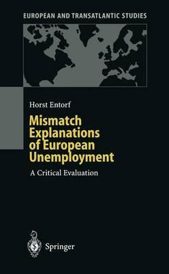 Mismatch Explanations of European Unemployment: A Critical Evaluation