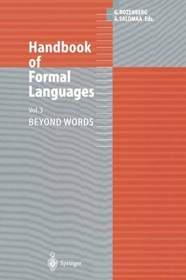 Handbook of Formal Languages: v. 3: Handbook of Formal Languages Beyond Words