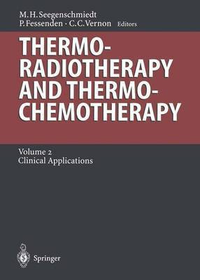 Thermoradiotherapy and Thermochemotherapy: Volume 2: Clinical Applications