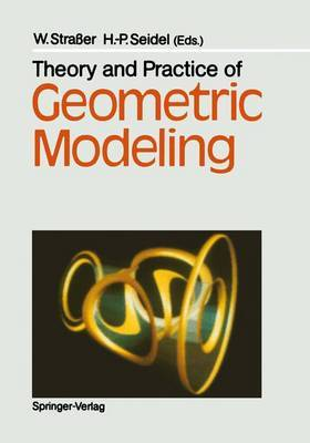 Theory and Practice of Geometric Modeling