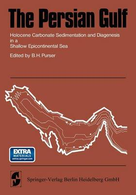 The Persian Gulf: Holocene Carbonate Sedimentation and Diagenesis in a Shallow Epicontinental Sea