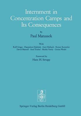 Internment in Concentration Camps and Its Consequences