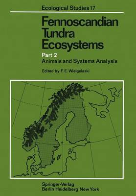 Fennoscandian Tundra Ecosystems: Part 2:  Animals and Systems Analysis
