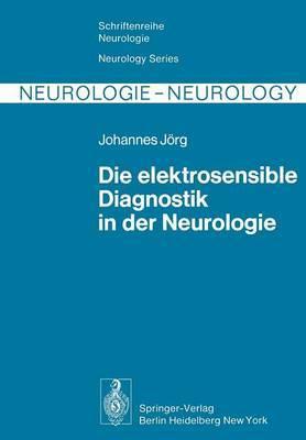 Die Elektrosensible Diagnostik in der Neurologie