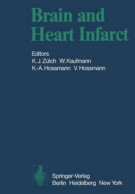 Brain and Heart Infarct: Proceedings of the Third Cologne Symposium, June 16-19, 1976