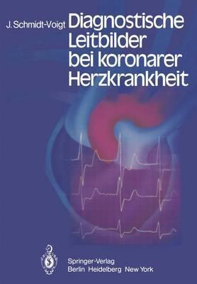 Diagnostische Leitbilder Bei Koronarer Herzkrankheit
