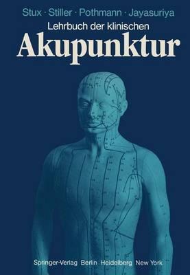 Lehrbuch der Klinischen Akupunktur