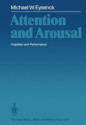 Attention and Arousal: Cognition and Performance