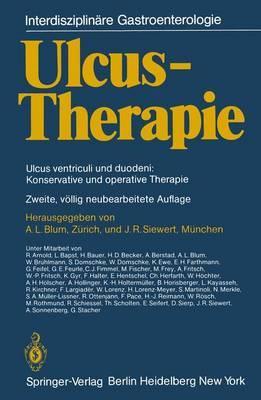 Ulcus-Therapie: Ulcus Ventriculi Und Duodeni: Konservative Und Operative Therapie