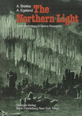The Northern Light: From Mythology to Space Research