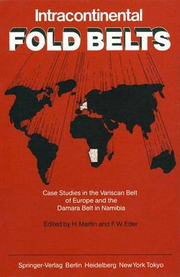 Intracontinental Fold Belts: Case Studies in the Variscan Belt of Europe and the Damara Belt in Namibia