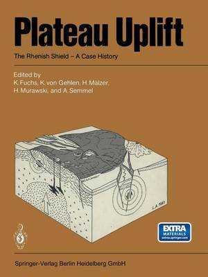 Plateau Uplift: The Rhenish Shield - a Case History