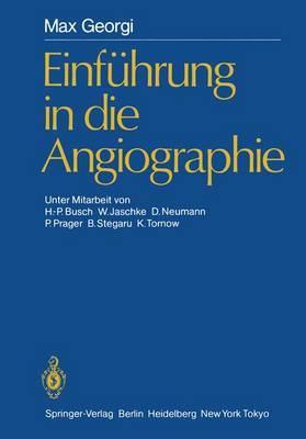 Einfuhrung in die Angiographie
