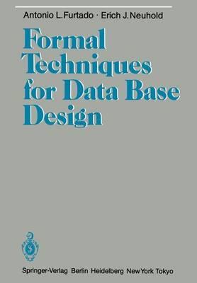 Formal Techniques for Data Base Design