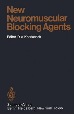 New Neuromuscular Blocking Agents: Basic and Applied Aspects
