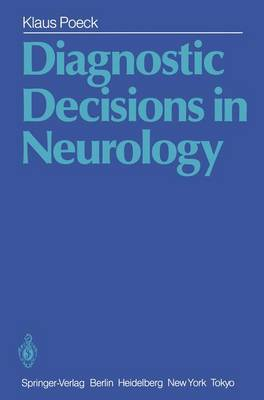 Diagnostic Decisions in Neurology