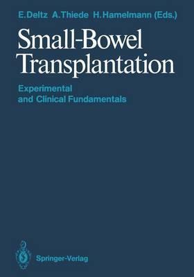 Small-Bowel Transplantation: Experimental and Clinical Fundamentals