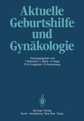 Aktuelle Geburtshilfe und Gynakologie