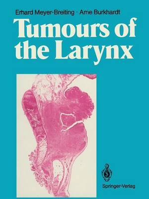 Tumours of the Larynx: Histopathology and Clinical Inferences
