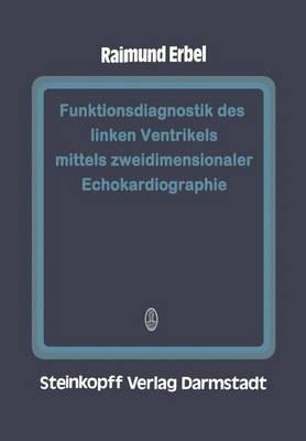 Funktionsdiagnostik des Linken Ventrikels Mittels Zweidimensionaler Echokardiographie