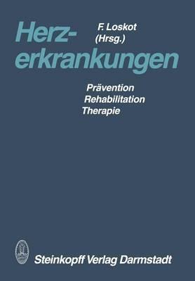 Herzerkrankungen: Pravention Rehabilitation Therapie